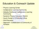education outreach update