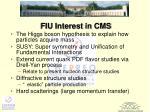 fiu interest in cms