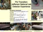 fiu transition jefferson national lab detector experience