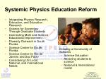systemic physics education reform