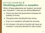 a c t i v e l e a r n i n g 3 identifying positive vs normative