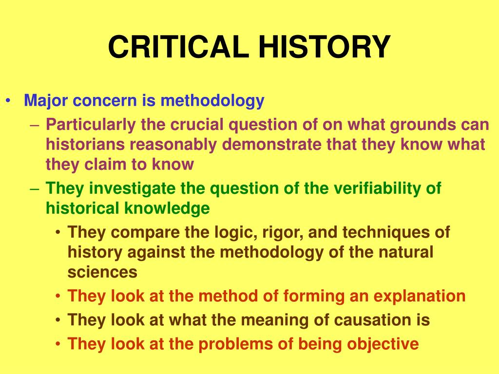 CRITICAL HISTORY