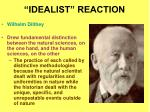idealist reaction