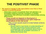 the positivist phase