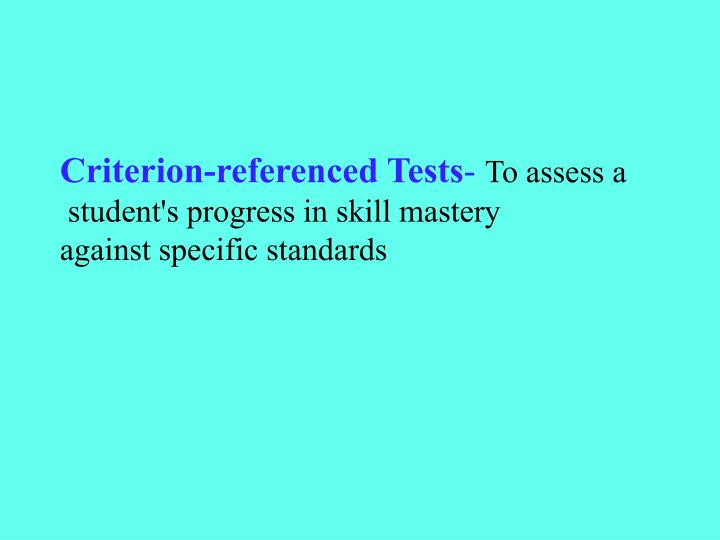 Criterion-referenced Tests