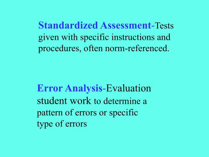 Standardized Assessment