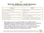 service delivery main features