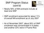 snp program status cont d