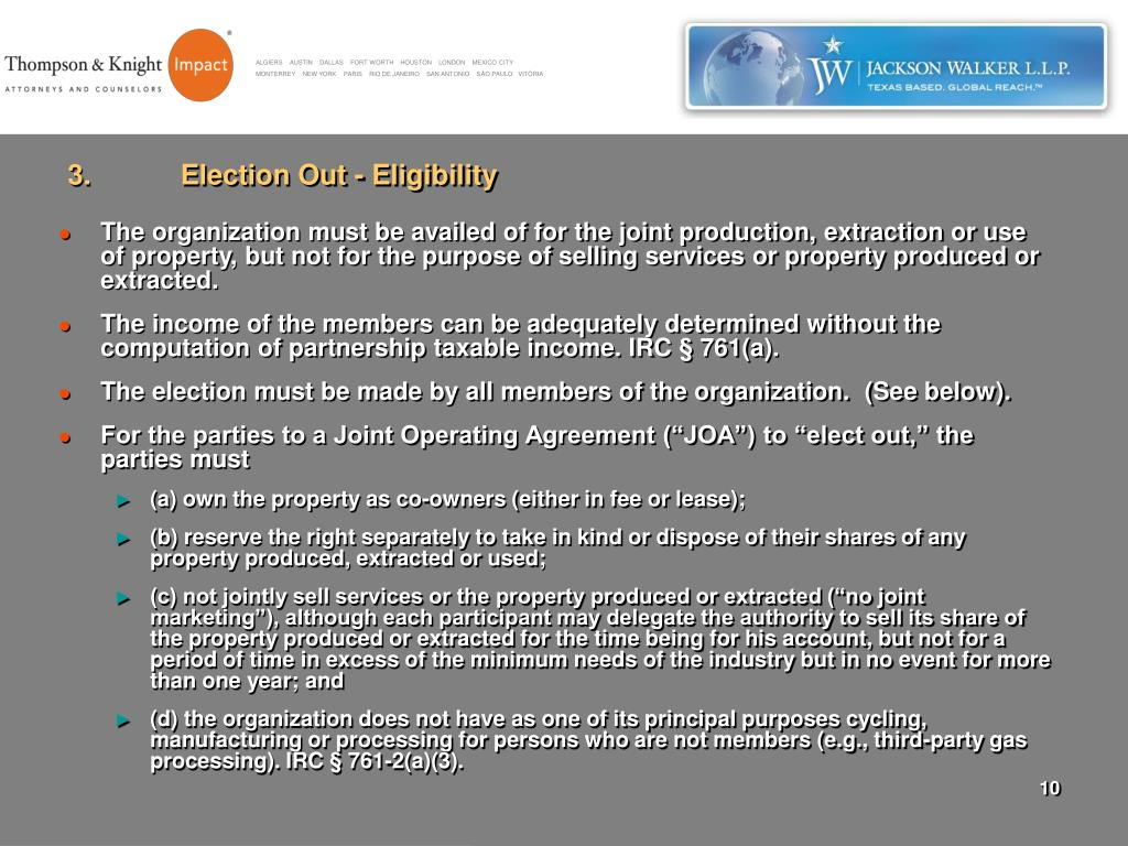 3.	Election Out - Eligibility