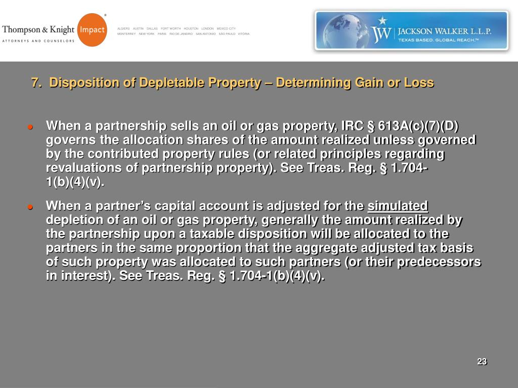 7.  Disposition of Depletable Property – Determining Gain or Loss