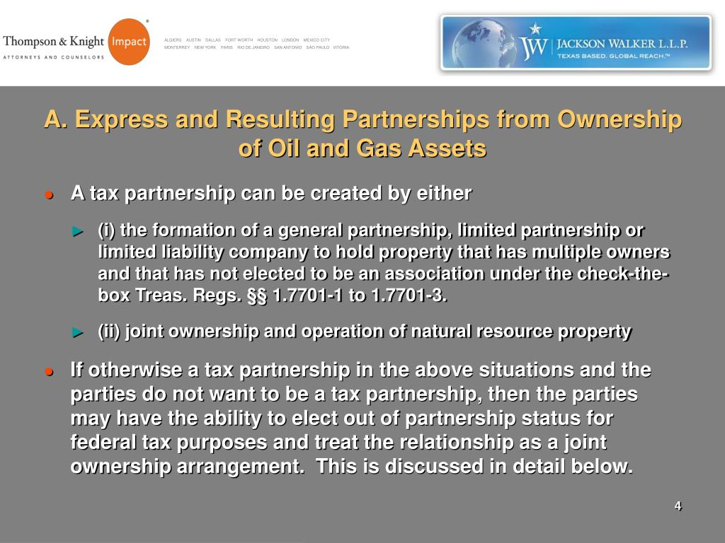 A. Express and Resulting Partnerships from Ownership of Oil and Gas Assets