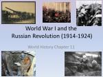 world war i and the russian revolution 1914 1924