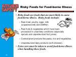 risky foods for food borne illness