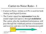 carrier to noise ratio 1