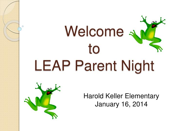 welcome to leap parent night n.