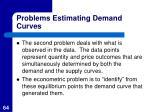 problems estimating demand curves1
