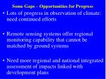 some gaps opportunities for progress