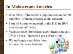 in mainstream america