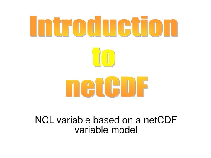 ncl variable based on a netcdf variable model n.