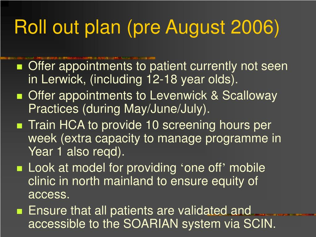 Roll out plan (pre August 2006)