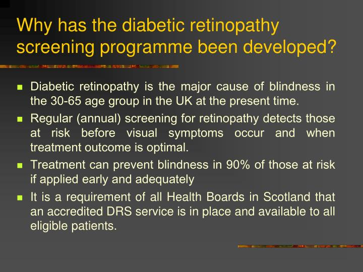 Why has the diabetic retinopathy screening programme been developed