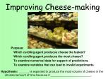 improving cheese making