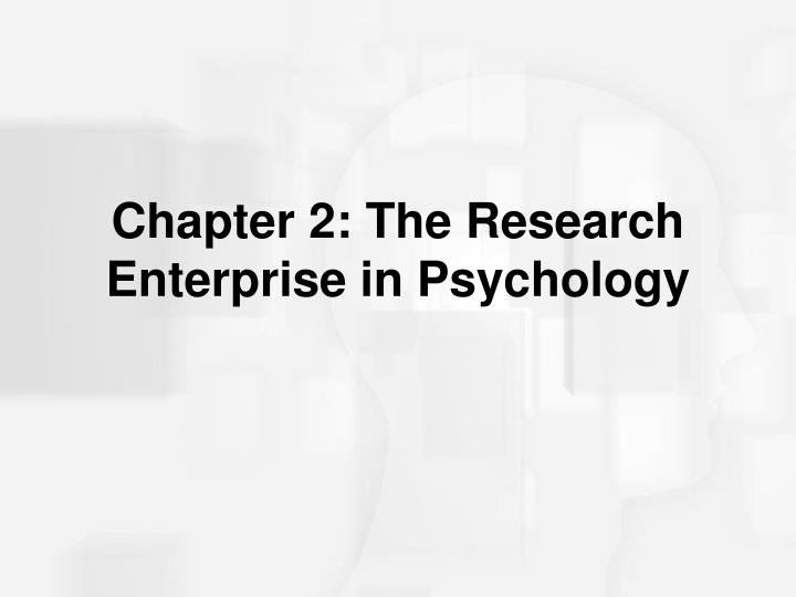 chapter 2 the research enterprise in psychology n.