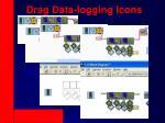 drag data logging icons