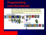 programming over the internet