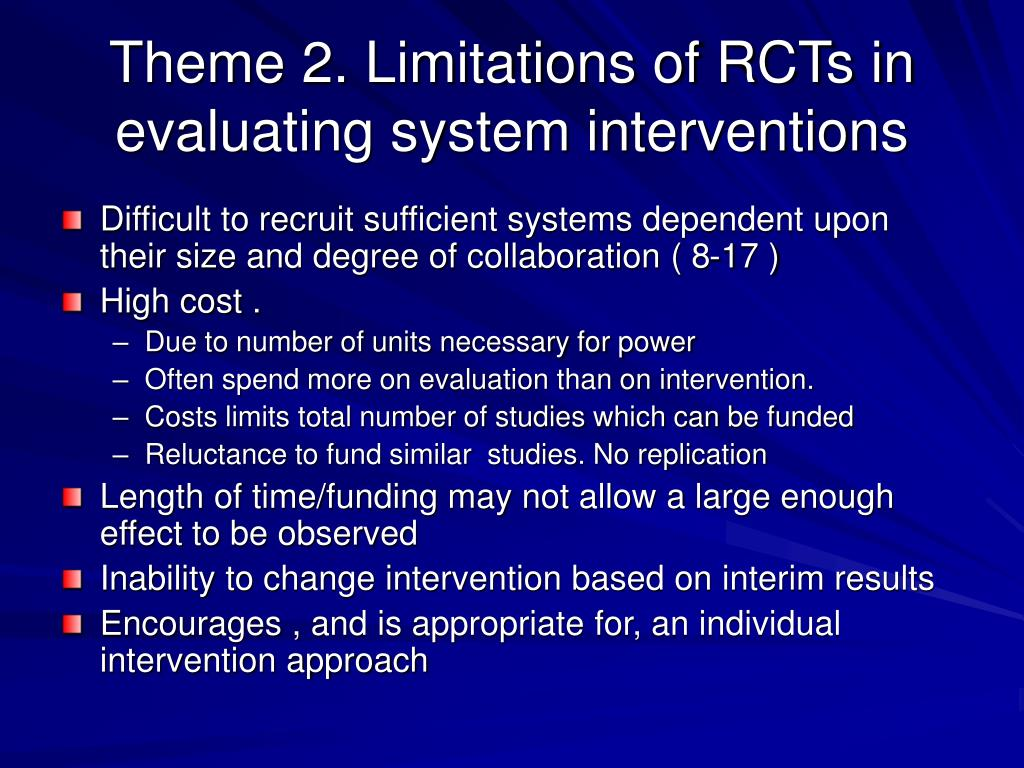 Theme 2. Limitations of RCTs in evaluating system interventions