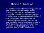 theme 3 trade off