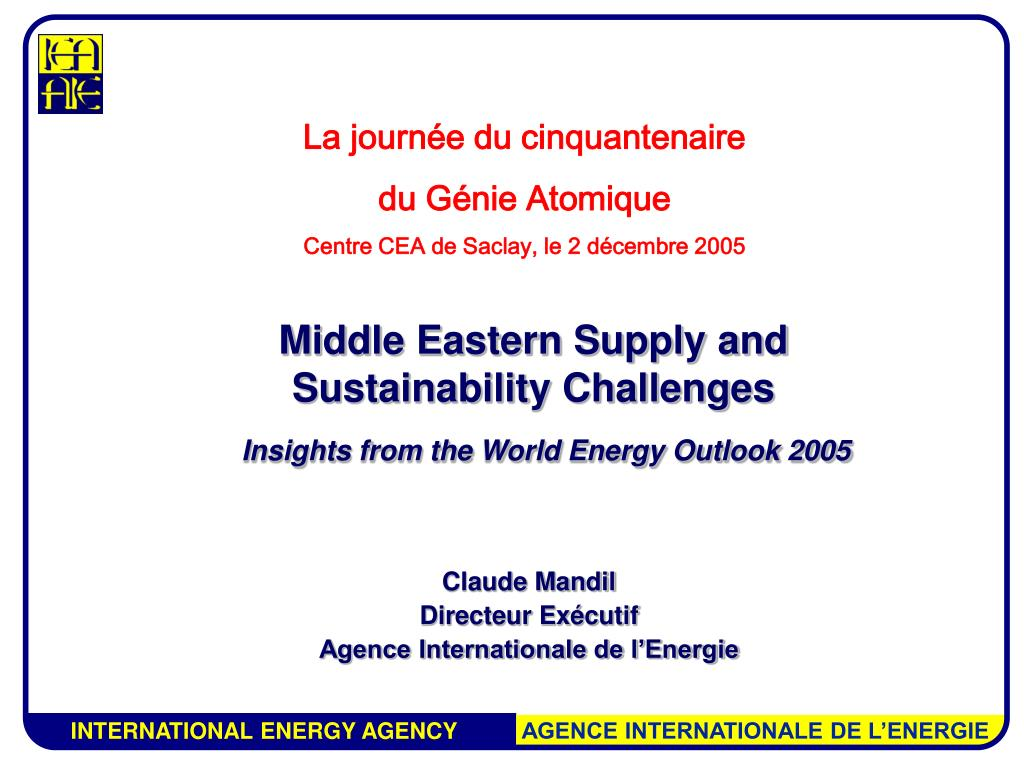 m iddle eastern supply and sustainability challenges insights from the world energy outlook 2005 l.