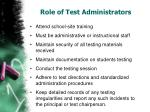 role of test administrators