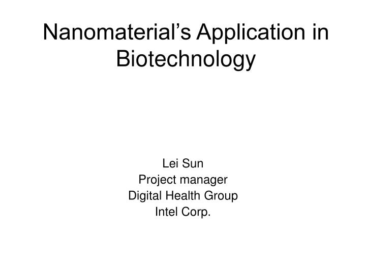 nanomaterial s application in biotechnology n.