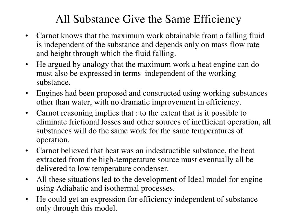 All Substance Give the Same Efficiency