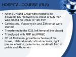 hospital course rls