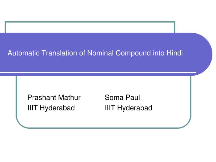 automatic translation of nominal compound into hindi n.