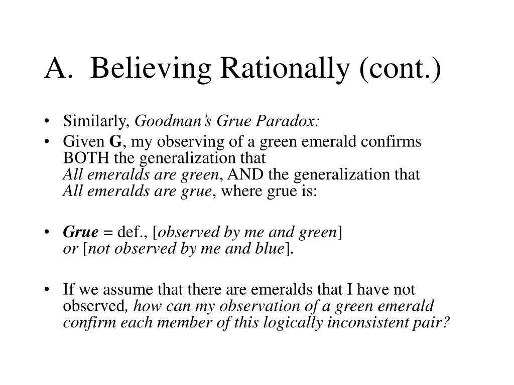 A.  Believing Rationally (cont.)