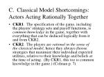 c classical model shortcomings actors acting rationally together19