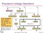 procedure linkage operators