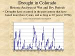 drought in colorado historic analysis of wet and dry periods4