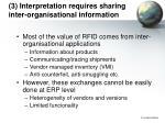 3 interpretation requires sharing inter organisational information