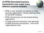4 rfid generated business transactions may target many different systems modules