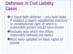 defenses in civil liability cases