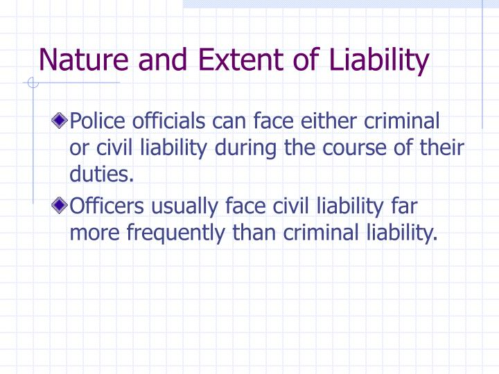 Nature and extent of liability