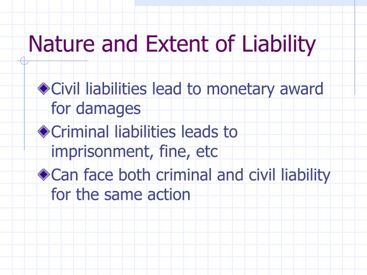 Nature and extent of liability3