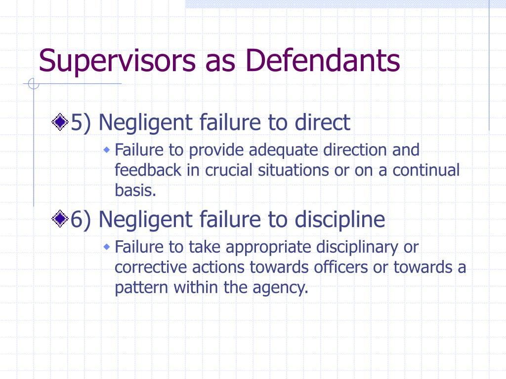 Supervisors as Defendants
