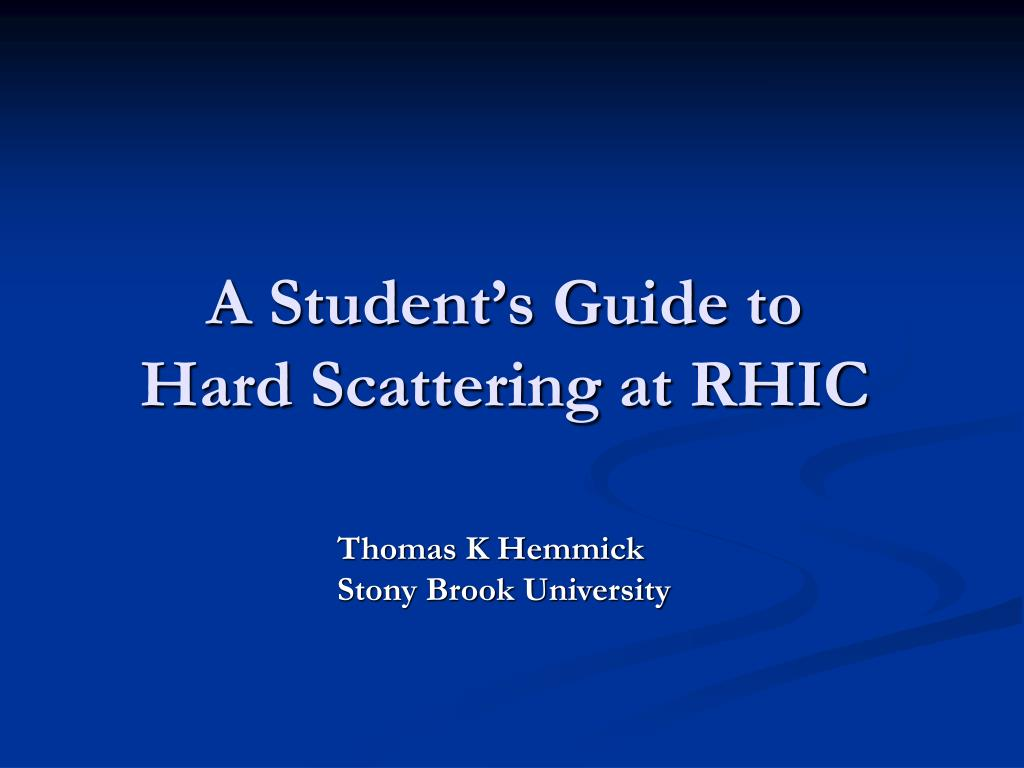 a student s guide to hard scattering at rhic l.