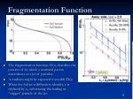 fragmentation function