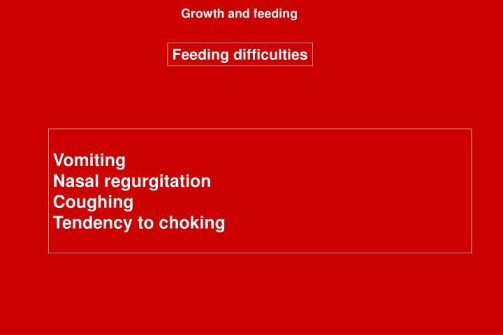Growth and feeding